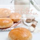 [BurgerBasics] Die besten Burgerbrötchen - Super Soft!