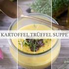 Kartoffel Trüffel Suppe
