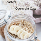 [Vegan] Toasted Coconut Overnight Oats