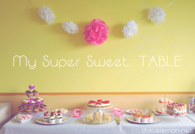 My Sweet Table (Pt. 1)