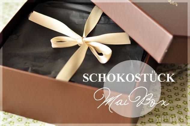 [Review] Schokostück Mai-Box