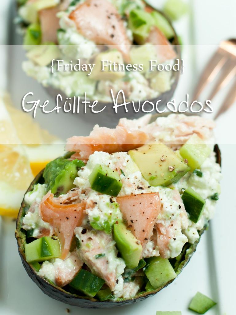 [FFF – FridayFitnessFood] Gefüllte Avocado mit Lachs