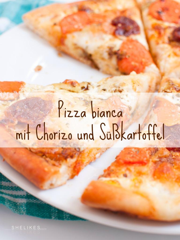 Lieblings-Pizza-Grundteig & Pizza bianca mit Chorizo und Süßkartoffeln