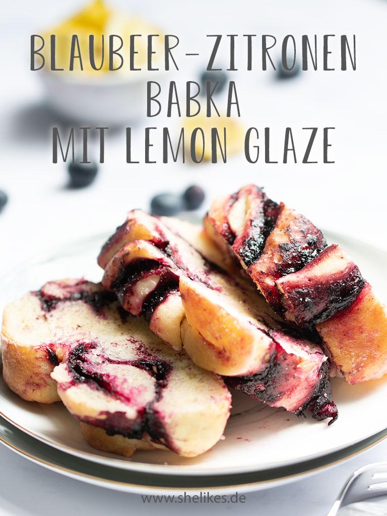 Blaubeer-Zitronen Babka mit Lemon Glaze