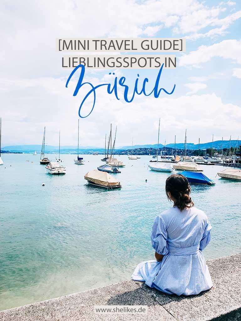 [Mini Travel Guide] Meine Lieblingsspots in Zürich
