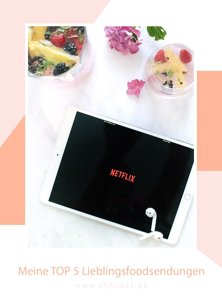 Netflix for Foodies | Meine TOP 5 Lieblingssendungen & ein Mocktailrezept