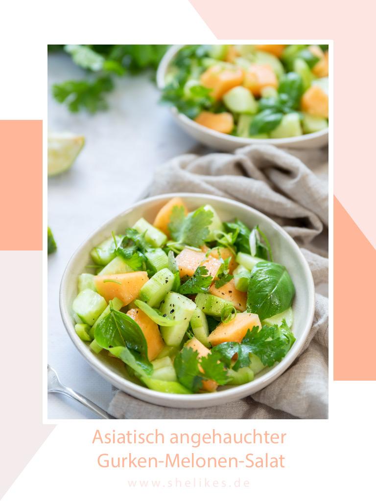 [Vegan] Asiatisch angehauchter Gurken-Melonen-Salat mit Koriander und Limette – erfrischend & fruchtig